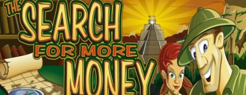 The Search for more Money online spielen